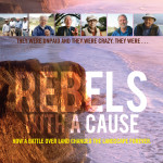 Rebels with a Cause documentary